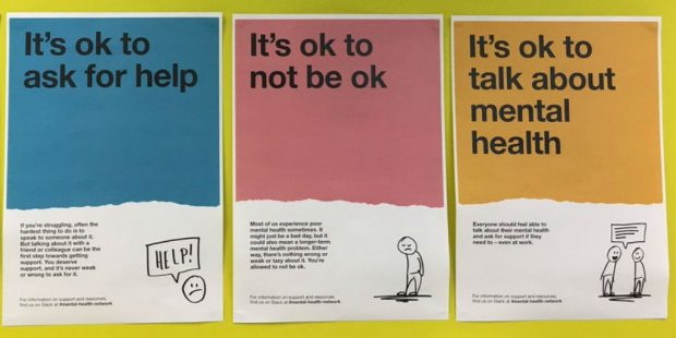 "Three posters with different headings: ""It's ok to ask for help"", ""It's ok to not be ok"", ""It's ok to talk about mental health"""